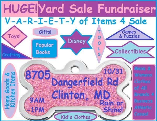 TONS OF VARIETY - Fundraising Yard Sale for Cost of Pup's Canine Cancer Surgery & Aftercare  - Group of Pet Lovers Collected & Combined Sale Items